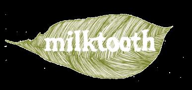 milktooth@2x-e1411609589933