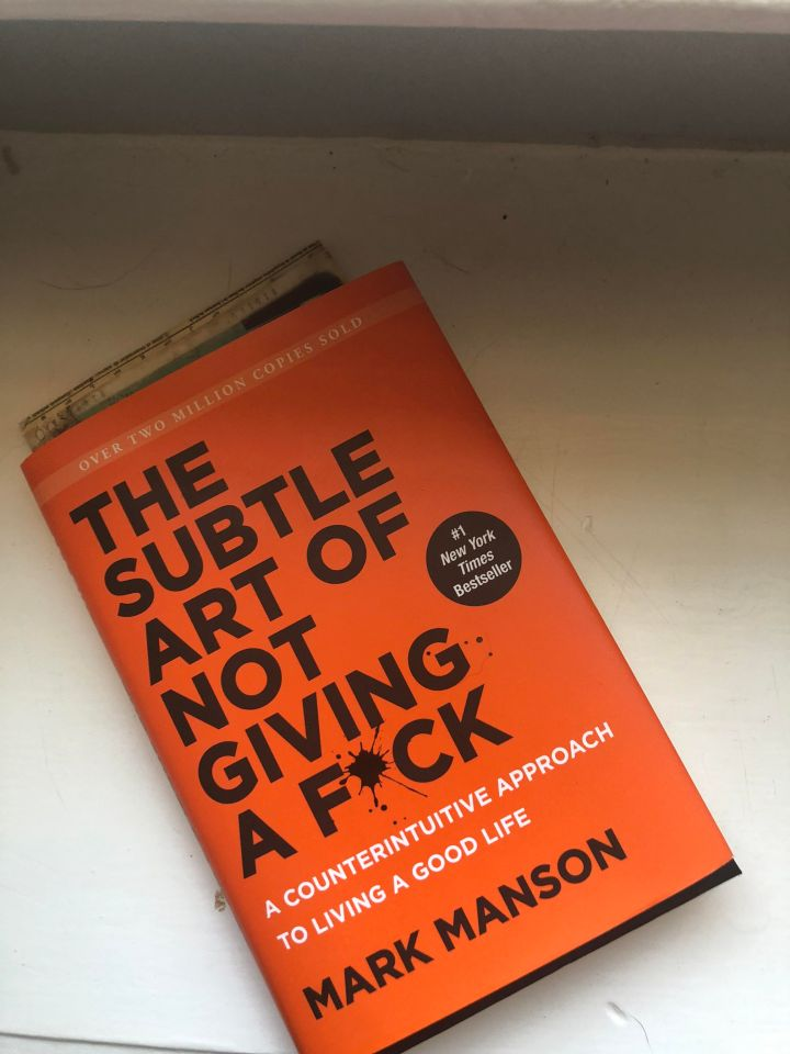 The Subtle Art of Not Giving A F*ck by MarkManson